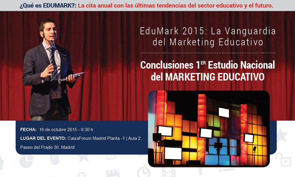 EDUMARKx 2015 - Congreso Marketing Educativo